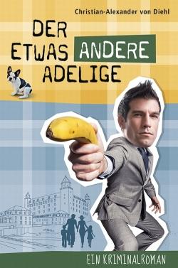 Der Etwas Andere Adelige Kriminalroman eBook Cover Design