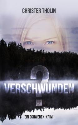 Krimi eBook Cover Design Verschwunden Schweden Krimi