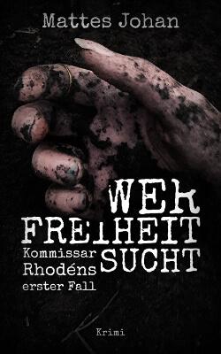 Krimi eBook Cover Design Wer Freiheit Sucht