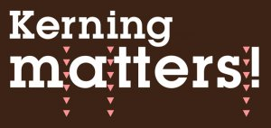 Kerning matters!